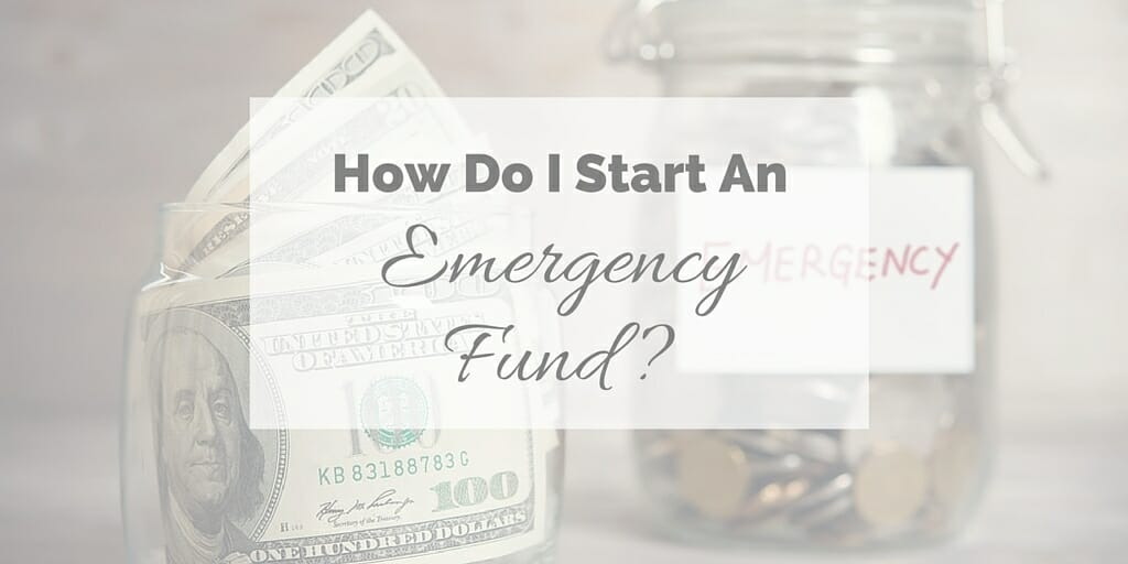 How Do I Start An Emergency Fund