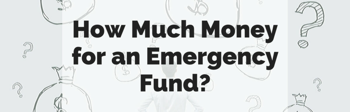 """How much money for an emergency fund?"" text super-imposed over a photo of a confused man looking at a wall with question marks and money bags painted on it."