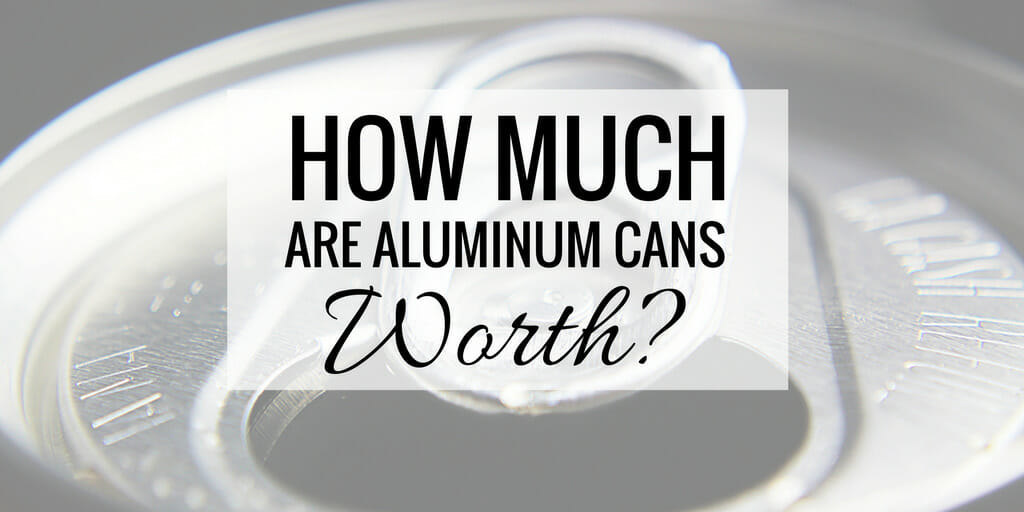 "Photo of the top portion of an aluminum can with the text ""how much are aluminum cans worth?"" super-imposed over the image."