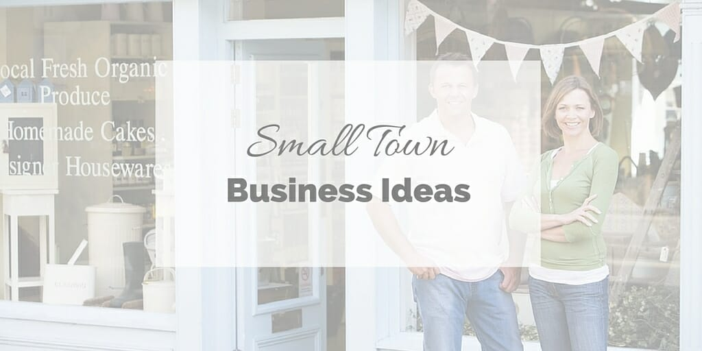27 Small Town Business Ideas That Are Actually Good
