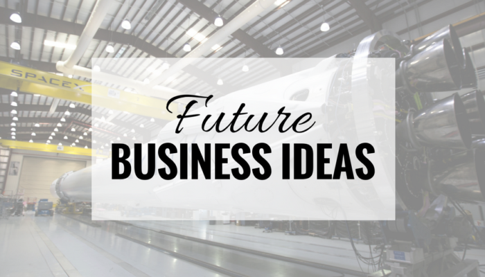 Future Business Ideas