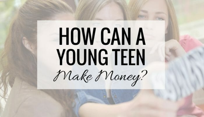 How Can a 13-Year-Old Make Money