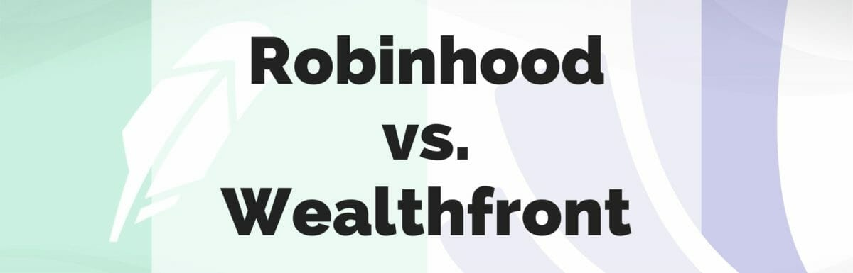 Robinhood vs. Wealthfront