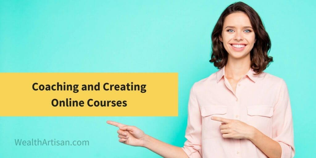 side hustle: coaching and creating online courses