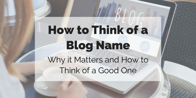 how to think of a blog name featured image; woman in front of her laptop