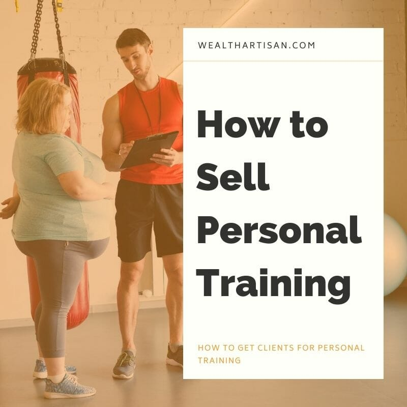 how to sell personal training to potential clients